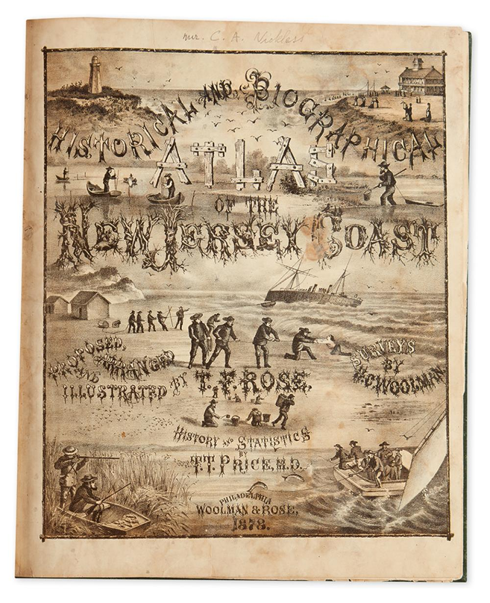 (NEW JERSEY.) Rose, T.F. & Woolman, H.C. Historical and Biographical Atlas of the New Jersey Coast.