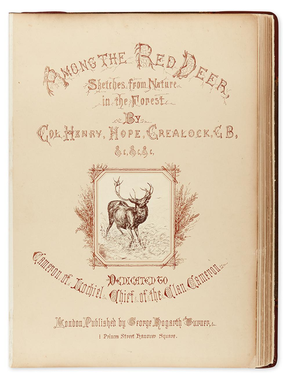 (HUNTING.) Crealock, Henry Hope. Among the Red Deer, Sketches from Nature in the Forest.