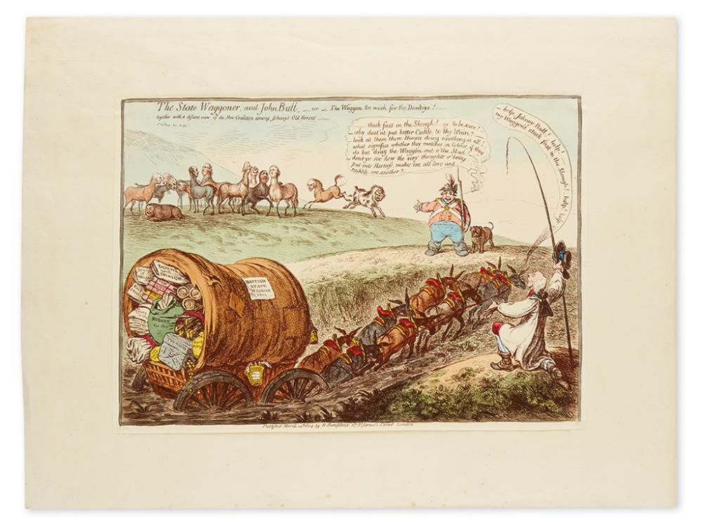 GILLRAY, JAMES. The State Waggoner and John Bull__or__The Waggon too much for the Donkeys