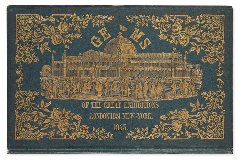 BAXTER, GEORGE. Gems of the Great Exhibitions, London 1851, New-York 1853.