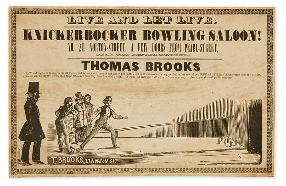 (BOWLING.) Brooks, Thomas. Live and Let Live. Knickerbocker Bowling Saloon!