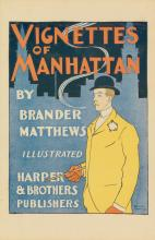 EDWARD PENFIELD (1866-1925). VIGNETTES OF MANHATTAN / BY BRANDER MATTHEWS. 1894. 16x11 inches, 41x28 cm. Harper & Brother Publishers,