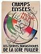 PAUL COLIN (1892-1986). CHAMPS ÉLYSÉES / LES FÉERIES FANTASTIQUES DE LA LOÏE FULLER. 1925. 62x47 inches, 159x119 cm. H. Chachoin, Paris, Paul (1892) Colin, Click for value