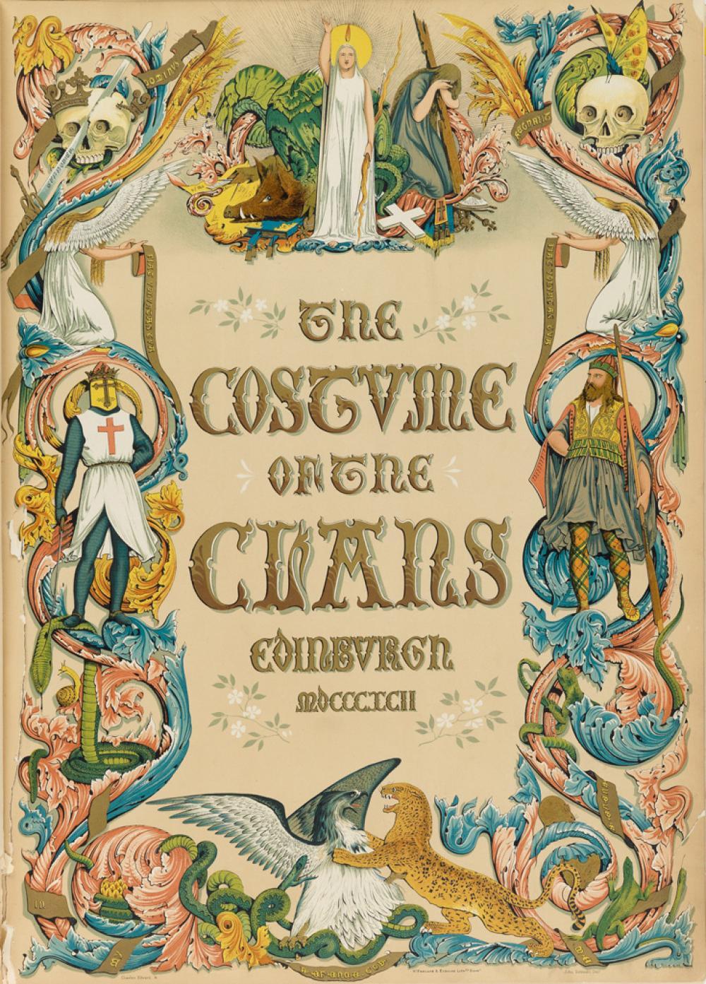 (COSTUME.) Stuart, John Sobieski Stolberg & Stuart, Charles Edward. The Costume of the Clans.