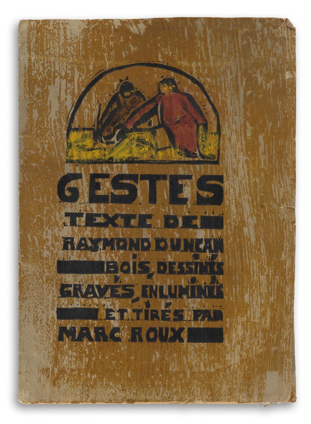 DUNCAN, RAYMOND; and MARCEL ROUX. Gestes.