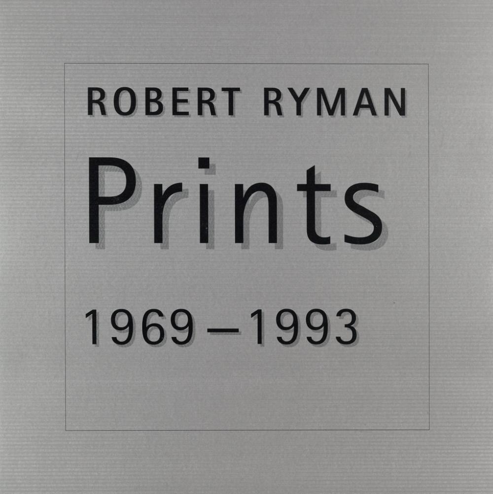 RYMAN, ROBERT. Prints 1969-1993.