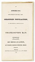 (SLAVERY AND ABOLITION.) EASTON, REV. HOSEA. An Address Delivered before the Coloured Population of Providence Rhode Island on Thanksgi