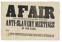 (SLAVERY AND ABOLITION.) ANTI-SLAVERY SOCIETIES. A Fair Will Be Held in Connection With The Anti-Slavery Meetings of this Place on. . .