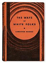 (LITERATURE AND POETRY.) HUGHES, LANGSTON. The Ways of White Folks.