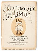 (MUSIC.) MILLIE-CHRISTINE. Nightingale Music, Written, Composed and Arranged for Christine Millie, the Two-Headed Nightingale by Willia