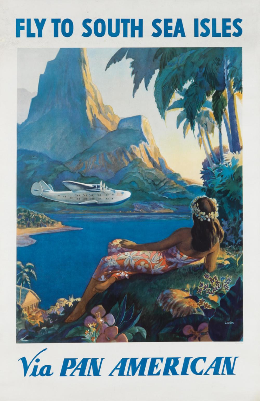 PAUL GEORGE LAWLER (DATES UNKNOWN). FLY TO SOUTH SEA ISLES / VIA PAN AMERICAN. Circa 1938. 40x26 inches, 103x68 cm.