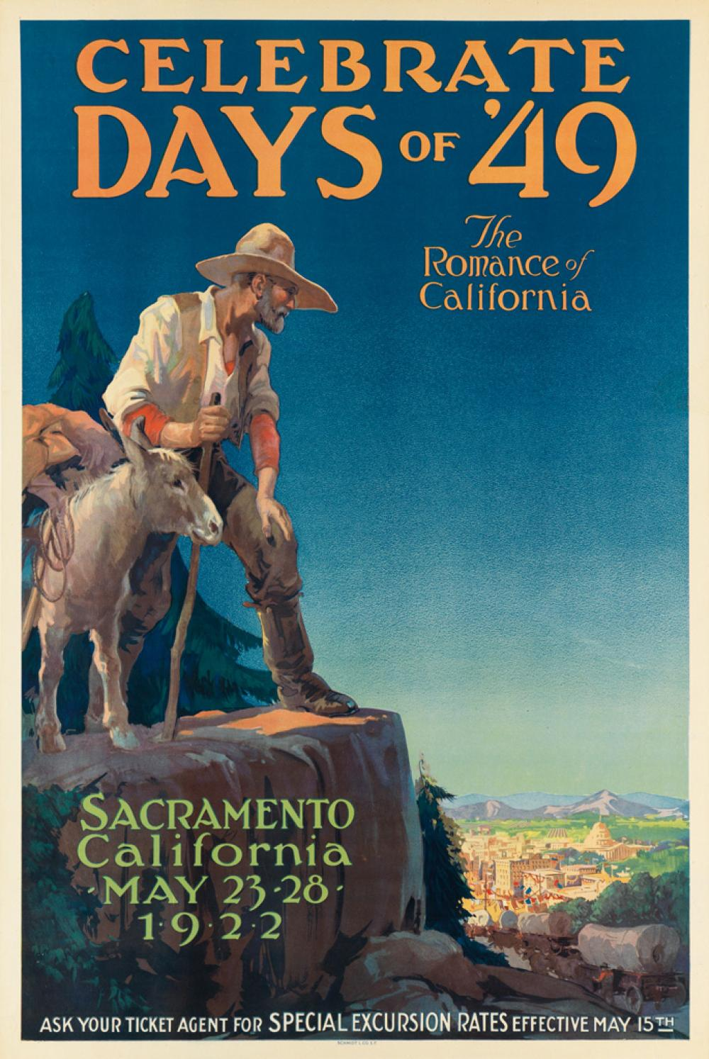 DESIGNER UNKNOWN. CELEBRATE DAYS OF '49 / THE ROMANCE OF CALIFORNIA. 1922. 29x19 inches, 75x50 cm. Schmidt L. Co., San Francisco.