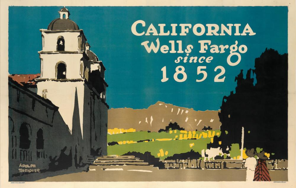 ADOLPH TREIDLER (1886-1981). CALIFORNIA / WELLS FARGO SINCE 1852. 1917. 35x55 inches, 90x cm. Seiter & Kappes Litho. Co., New York.