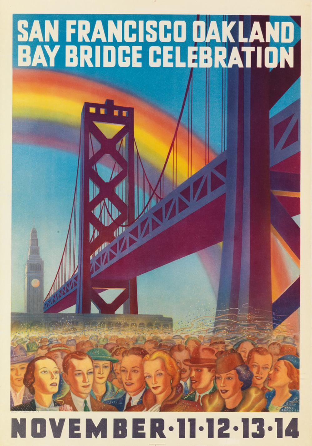 PAUL FORSTER (DATES UNKNOWN). SAN FRANCISCO OAKLAND / BAY BRIDGE CELEBRATION. 1936. 23x16 inches, 58x40 cm. Security Lithograph Co., Sa