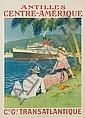 SANDY-HOOK (GEORGES TABOUEAU, 1879-1960). ANTILLES CENTRE-AMÉRIQUE / CIE. GLE. TRANSATLANTIQUE. Circa 1920. 42x30 inches, 108x76 cm. F., Sandy Hook, Click for value