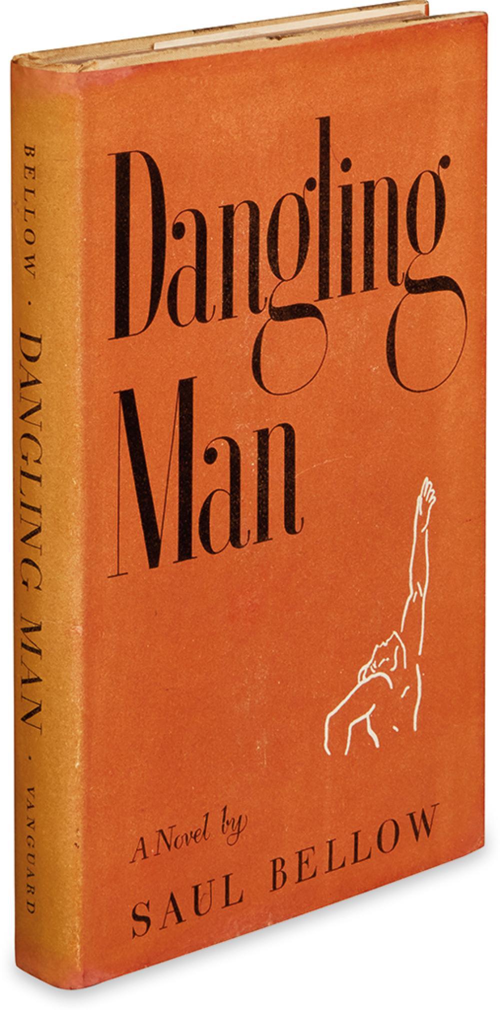 BELLOW, SAUL. Dangling Man.