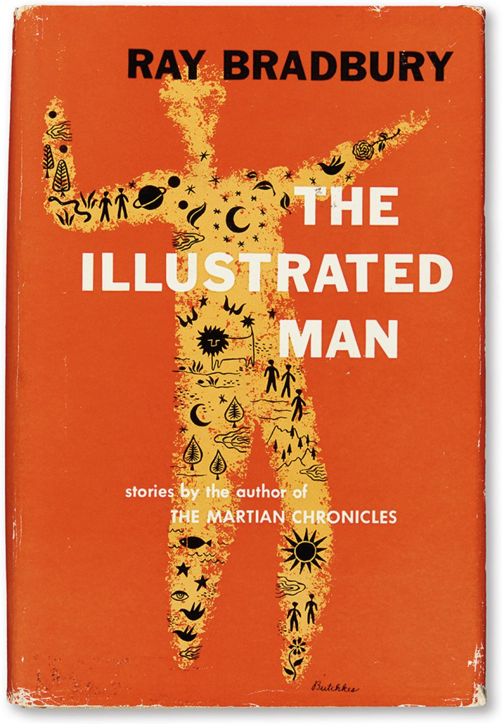 BRADBURY, RAY. The Illustrated Man.