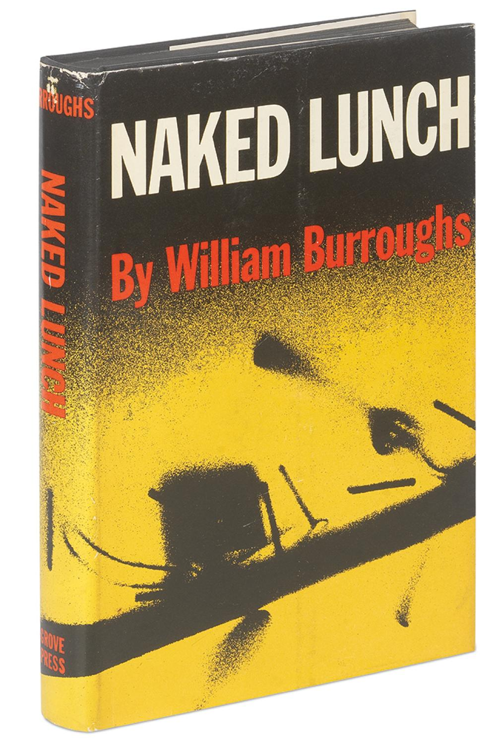 BURROUGHS, WILLIAM S. Naked Lunch.