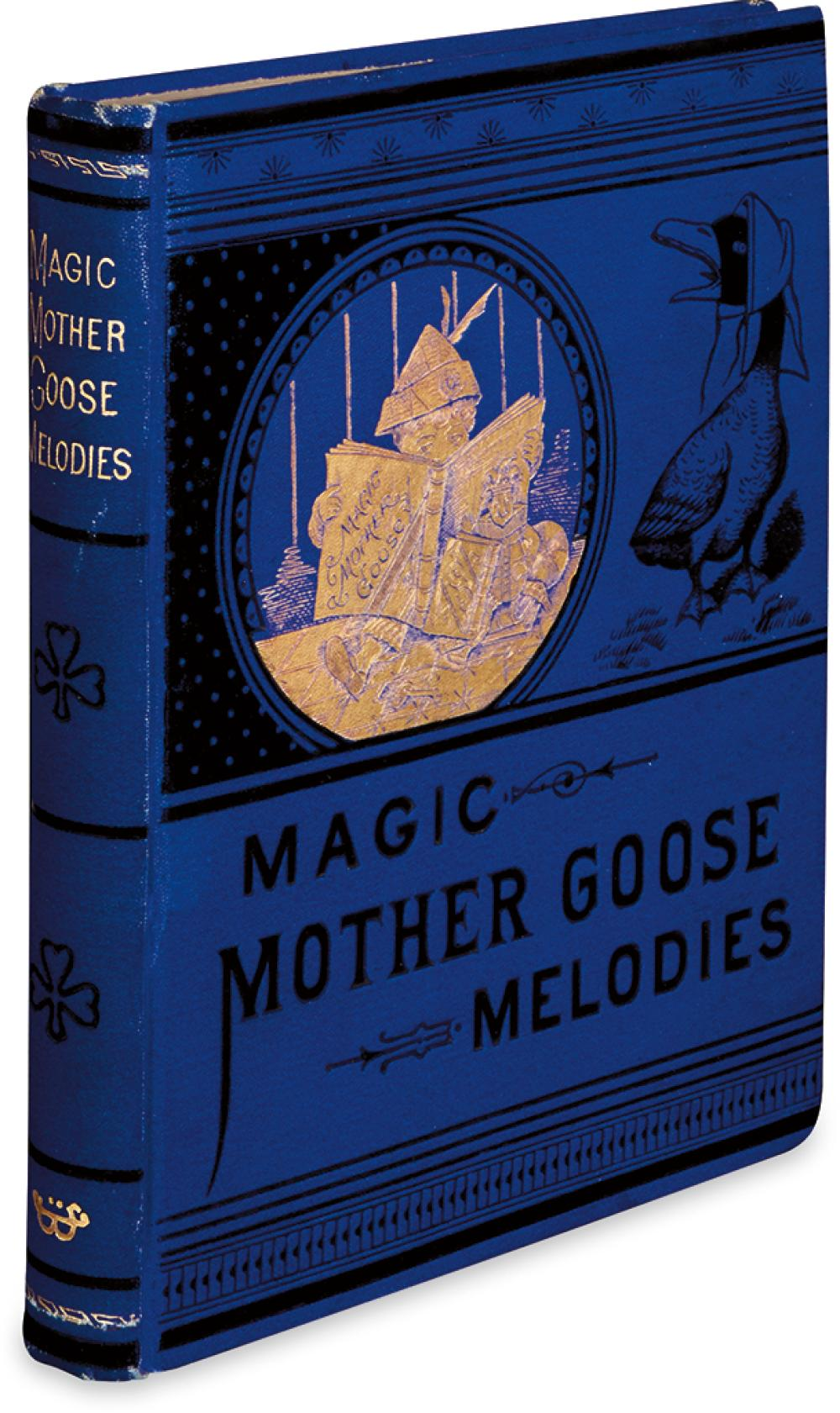(CHILDREN''S LITERATURE.) (MOTHER GOOSE.) The Old Fashioned Mother Goose'' Melodies Complete with Magic Colored Pictures.