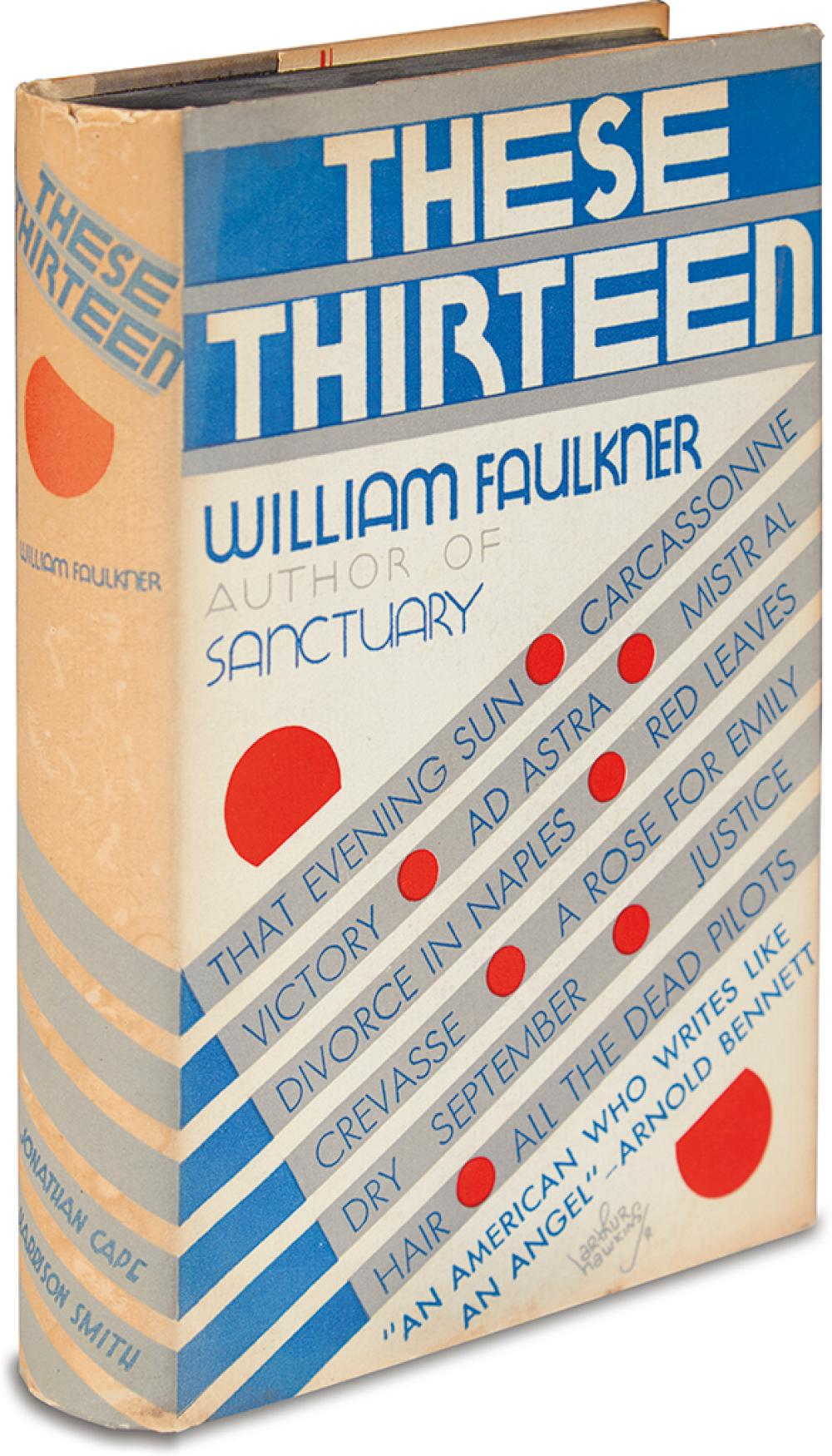 FAULKNER, WILLIAM. These Thirteen.