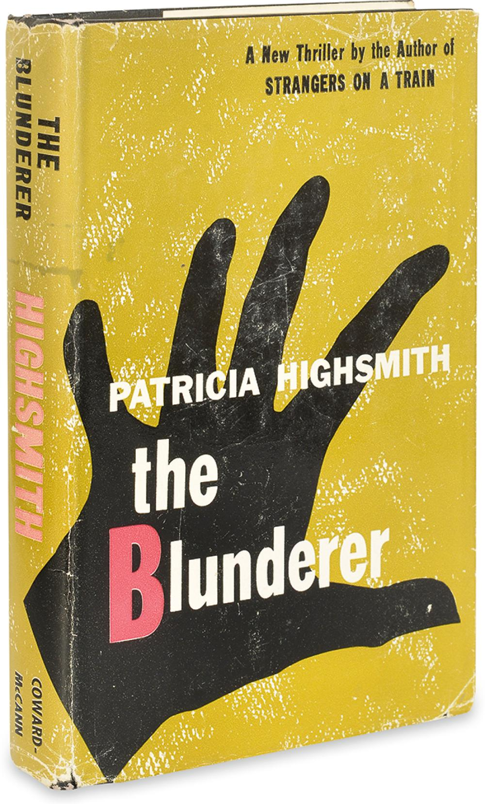 HIGHSMITH, PATRICIA. Blunderer.