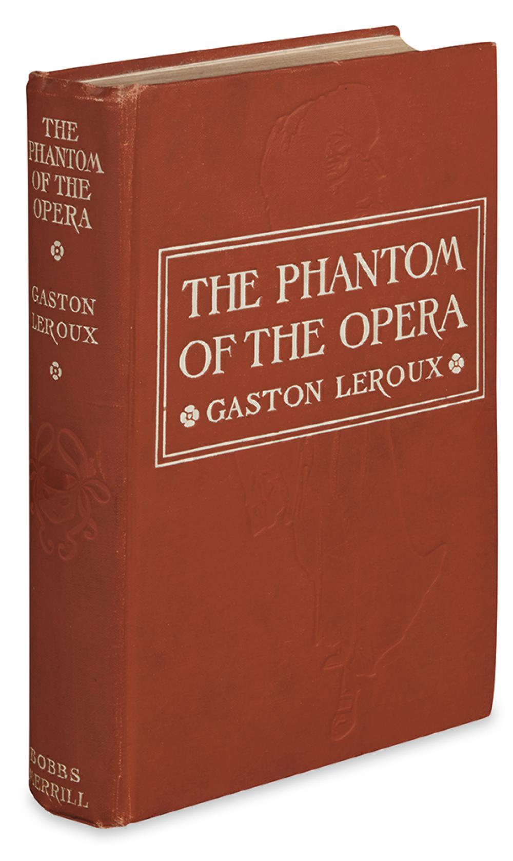 LEROUX, GASTON. The Phantom of the Opera.