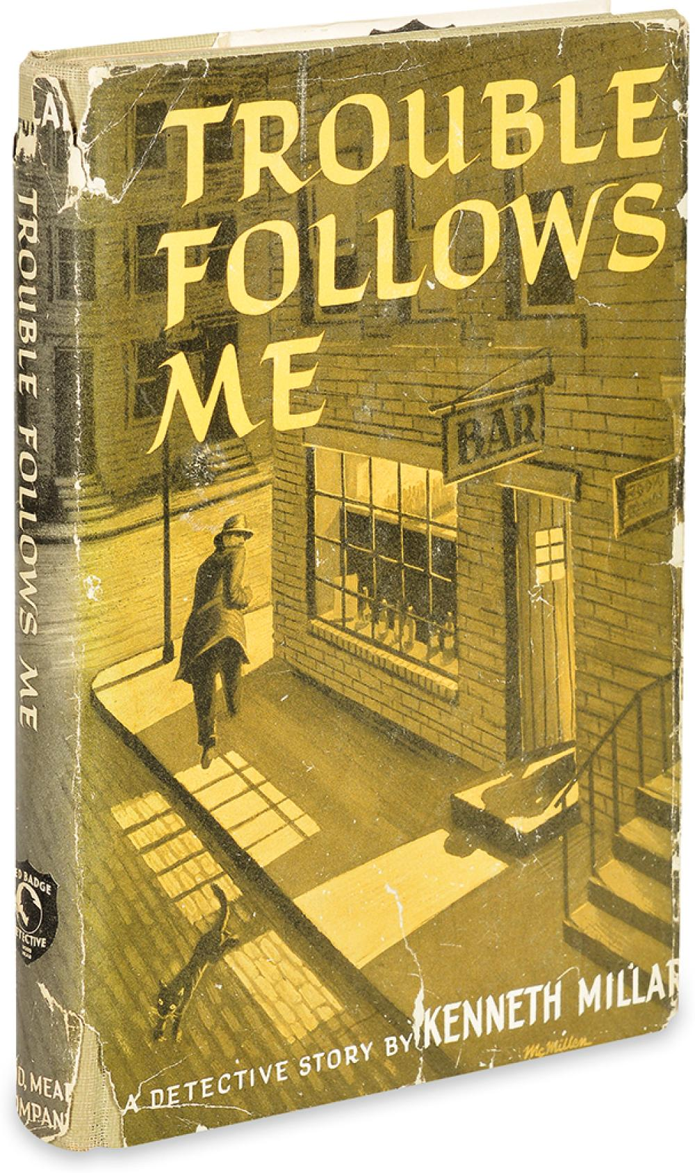 [MACDONALD, ROSS.] Millar, Kenneth. Trouble Follows Me.