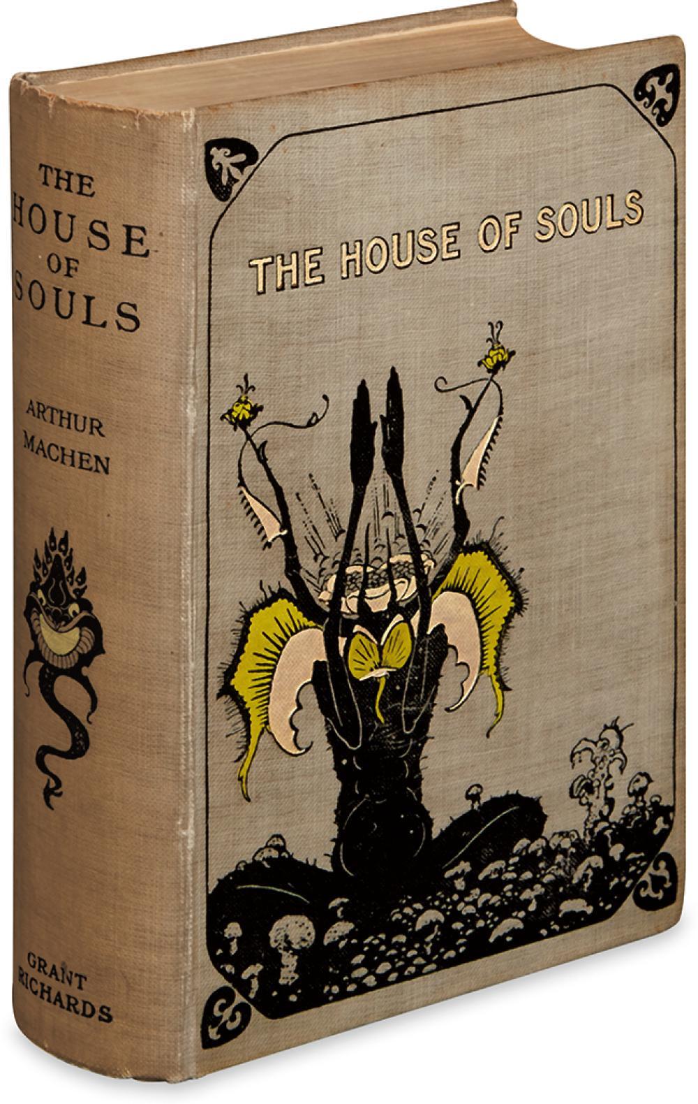 MACHEN, ARTHUR. The House of Souls.