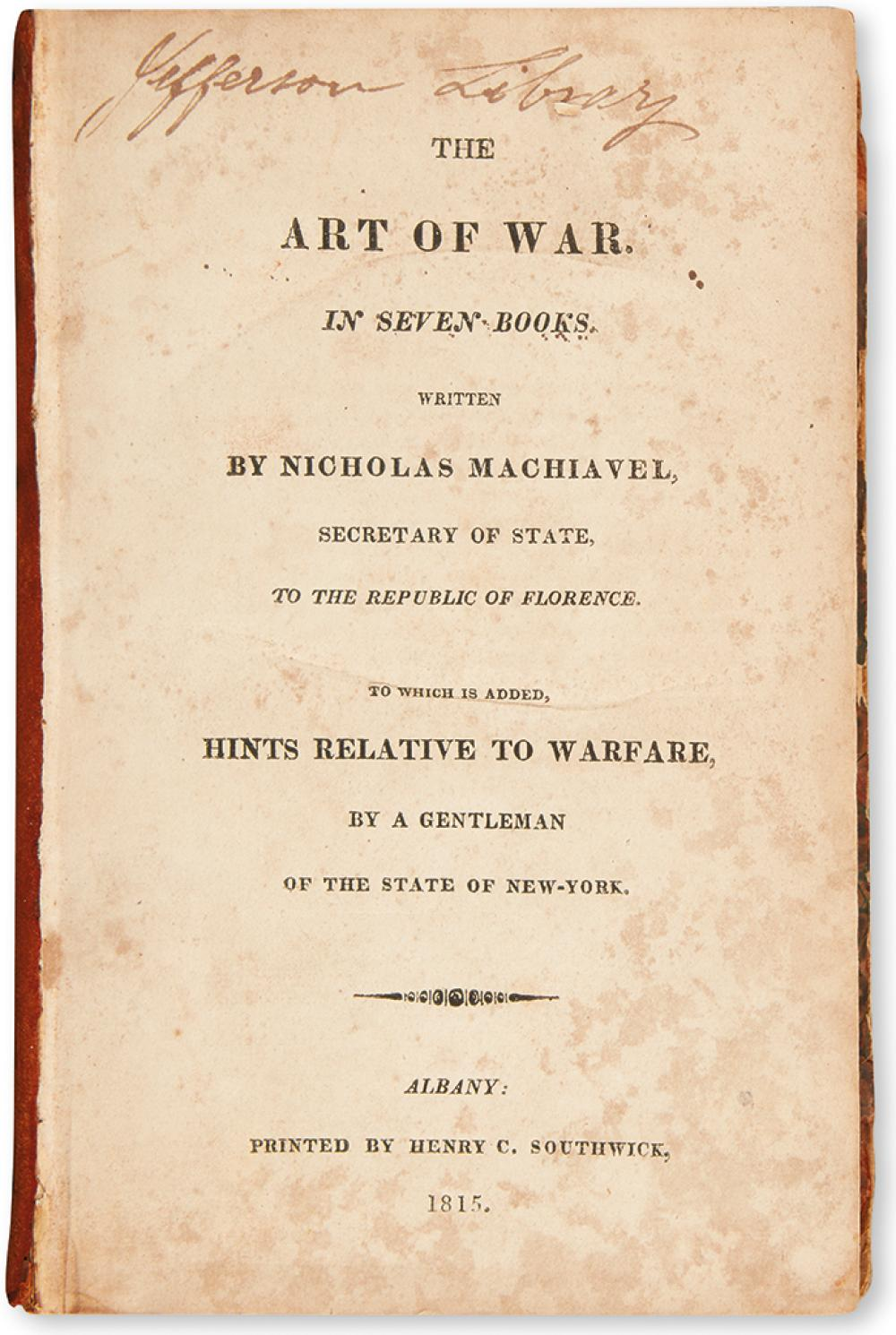 [MACHIAVELLI.] Machiavel, Nicholas. The Art of War. In Seven Books. To which is Added, Hints Relative to Warfare,
