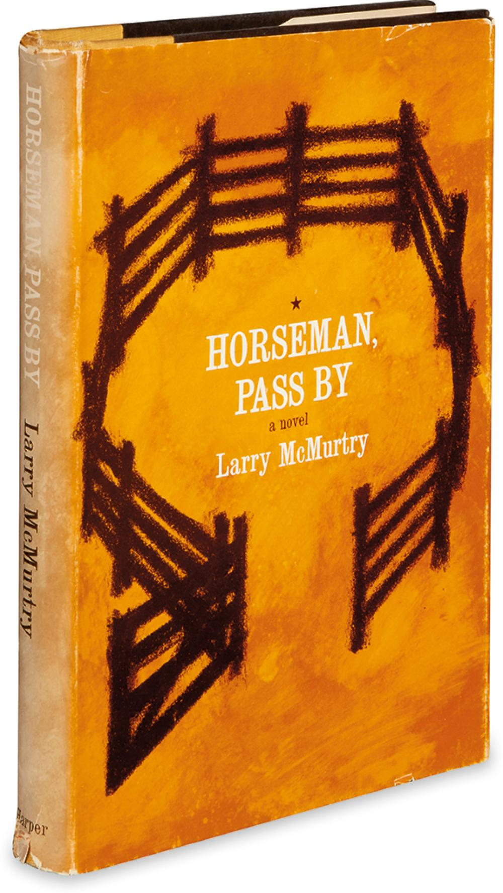 MCMURTRY, LARRY. Horseman, Pass By.
