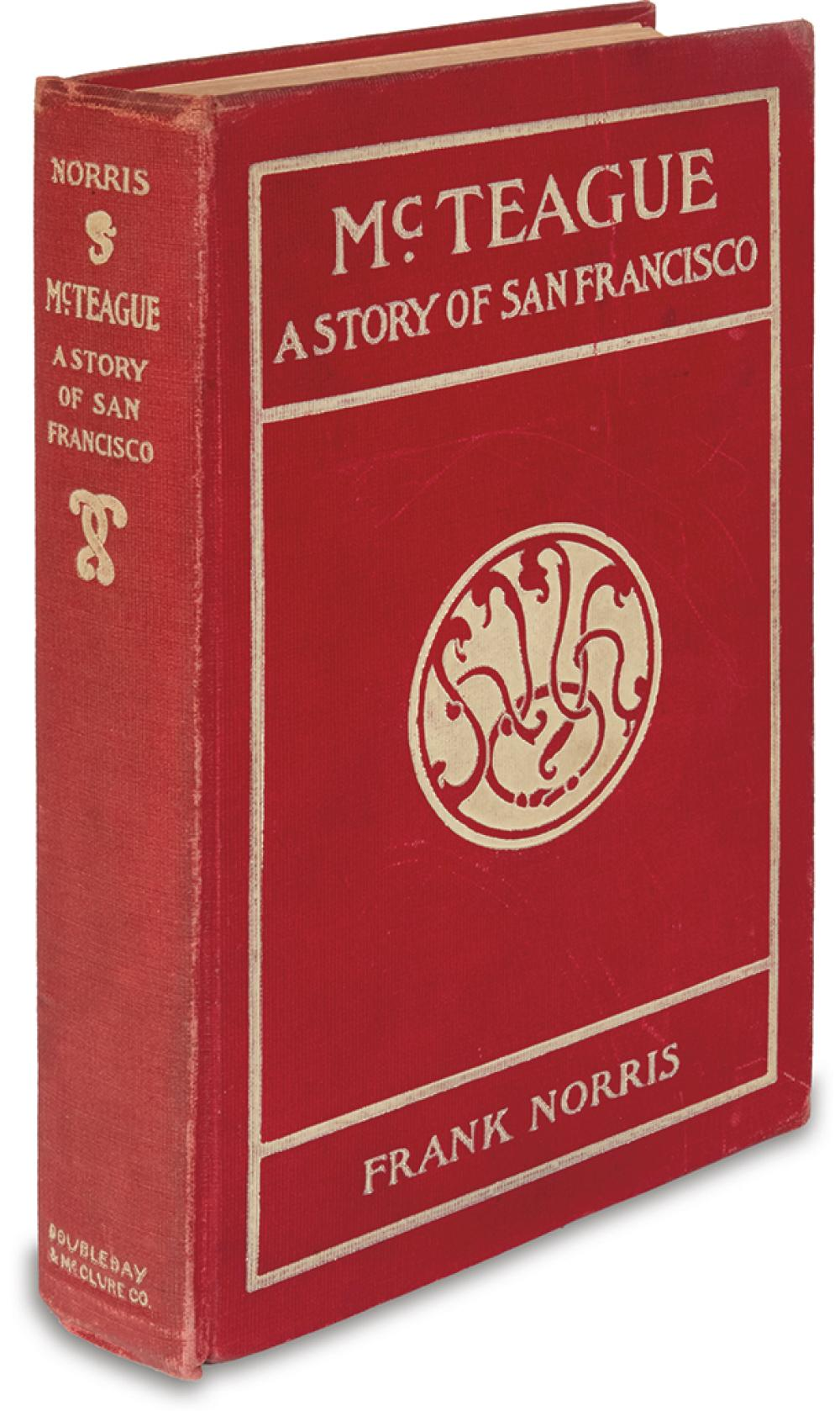 NORRIS, FRANK. McTeague; A Story of San Francisco.
