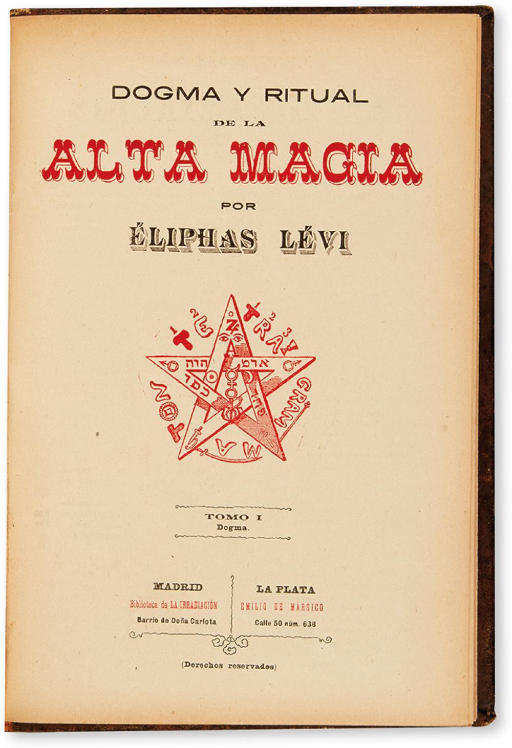 [OCCULT.] Levi, Eliphas. Dogma y Ritual de la Alta Magia.