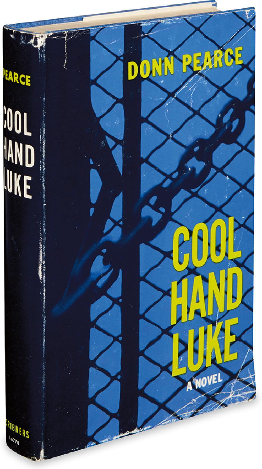 PEARCE, DONN. Cool Hand Luke.