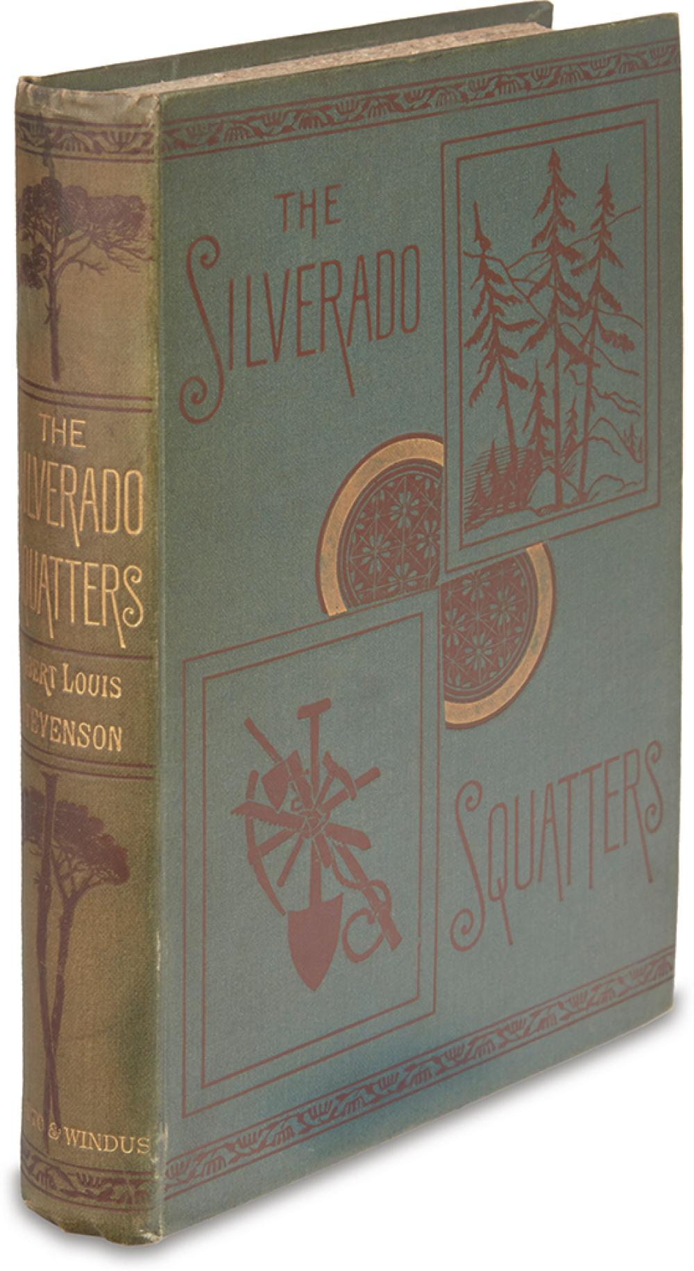 STEVENSON, ROBERT LOUIS. Silverado Squatters.
