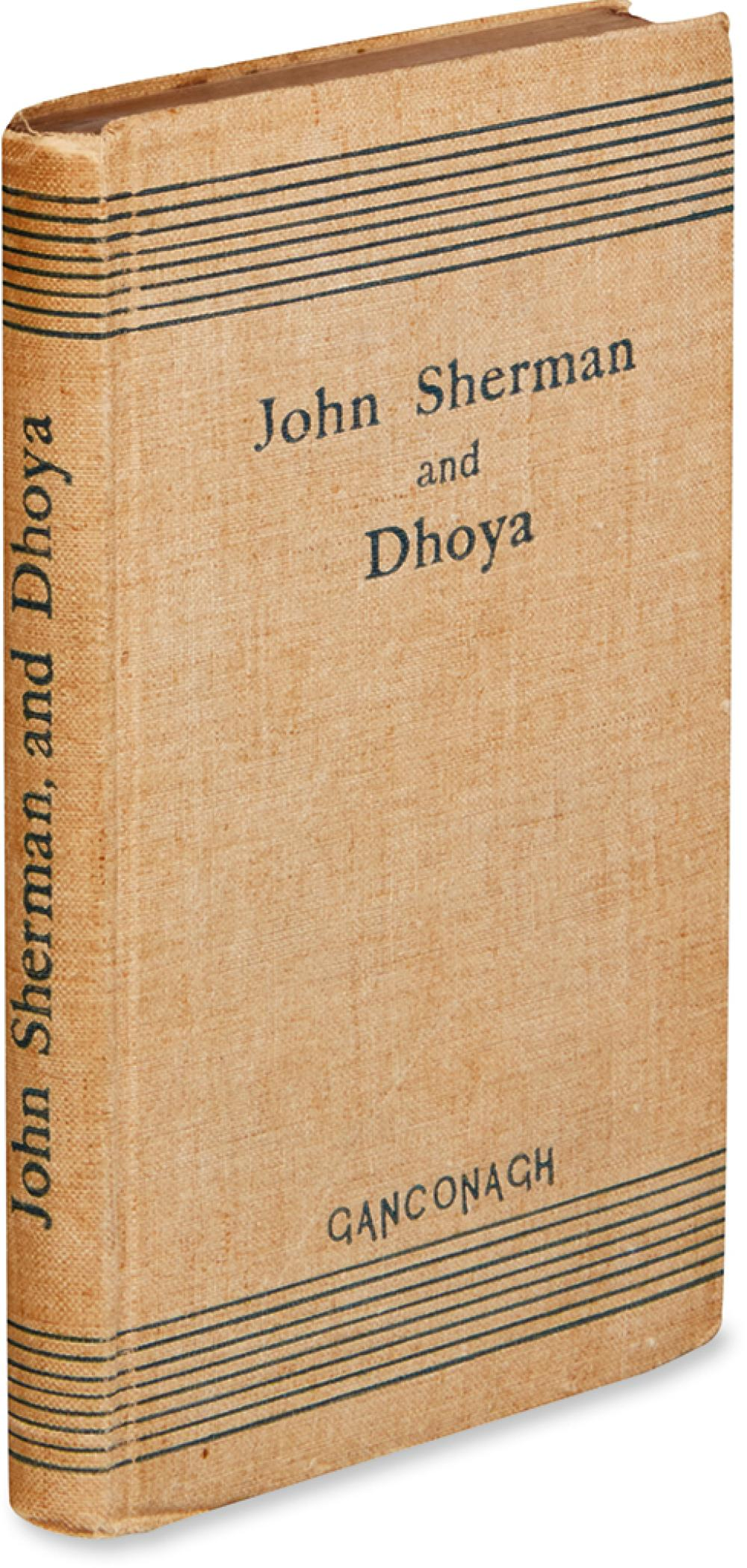 [YEATS, WILLIAM BUTLER.] John Sherman and Dhoya. By Ganconagh.