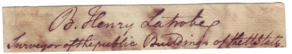 LATROBE, BENJAMIN HENRY. Clipped Signature,