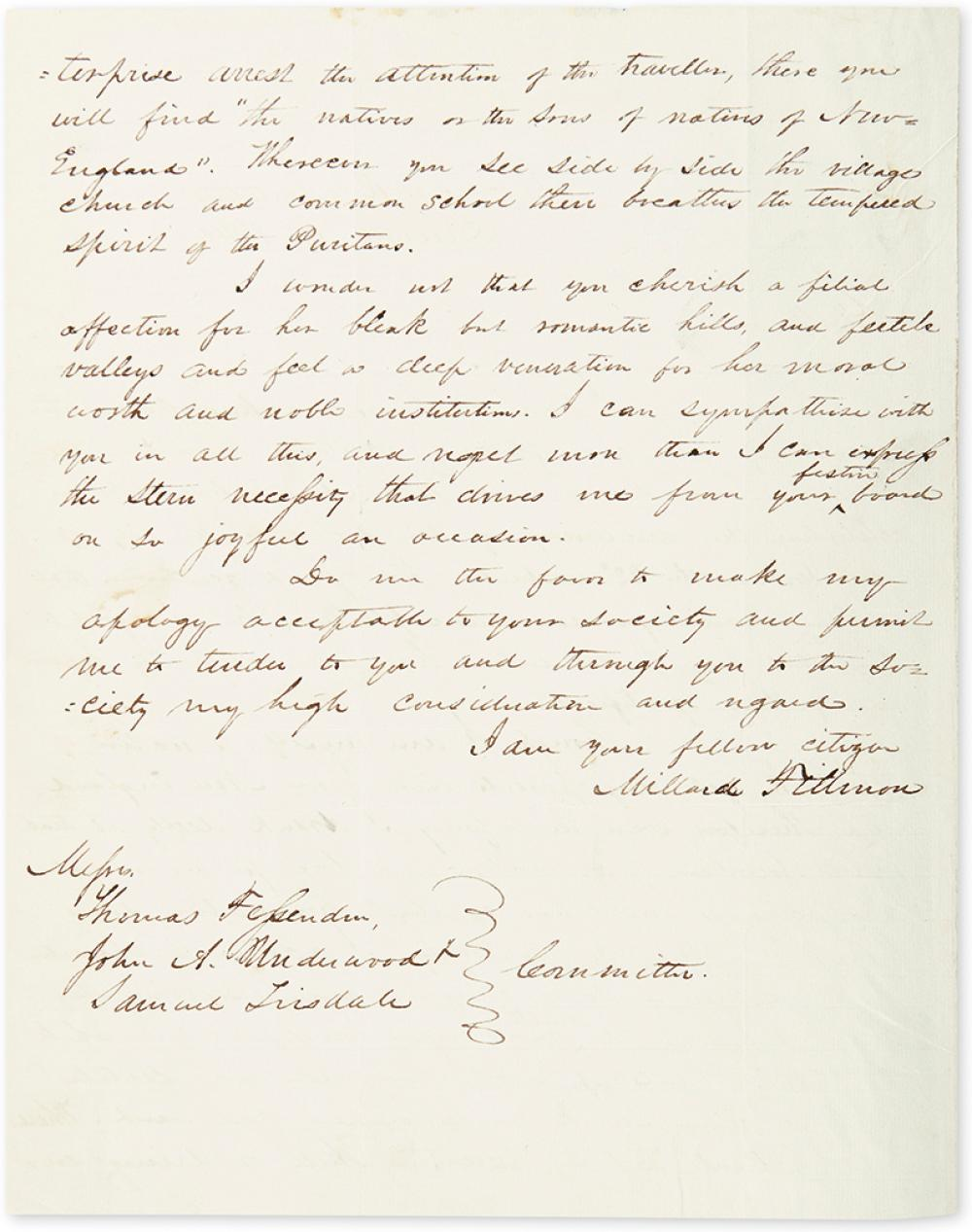 FILLMORE, MILLARD. Autograph Letter Signed, as Representative, to Thomas Fessenden, John A. Underwood, and Samuel Tisdale,