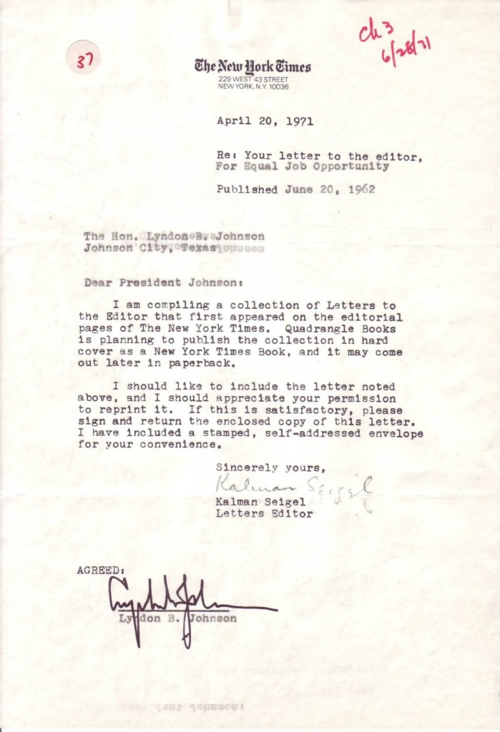 JOHNSON, LYNDON B. Typed Document Signed, granting permission to Quadrangle Books editor Kalman Seigel to reproduce Johnson's letter o