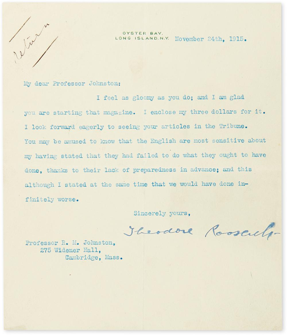 ROOSEVELT, THEODORE. Typed Letter Signed, to Harvard historian Robert M. Johnston,