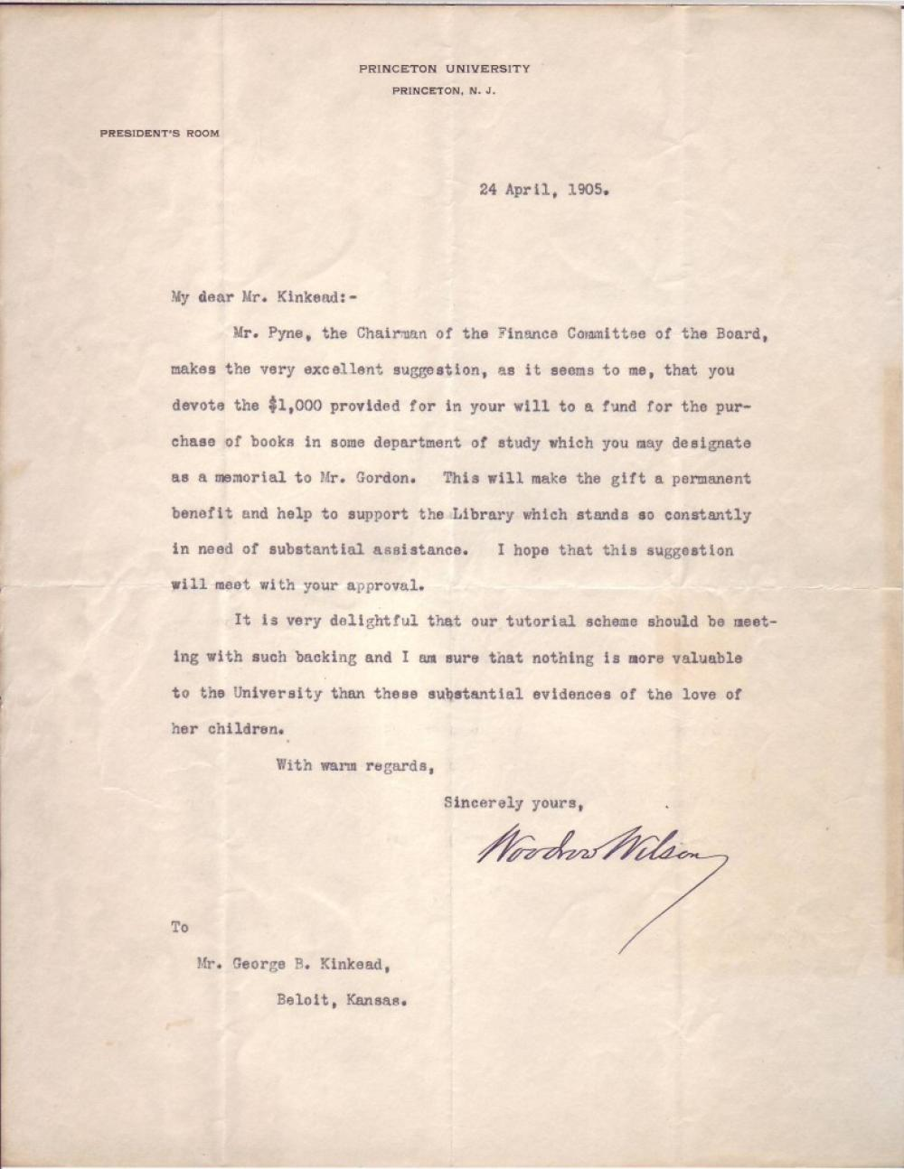 WILSON, WOODROW. Typed Letter Signed, as President of Princeton University, to George B. Kinkhead,