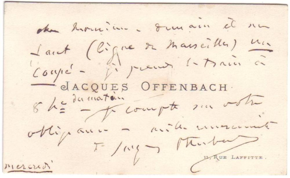"OFFENBACH, JACQUES. Autograph Note Signed, to ""Dear Sir,"" in French, on his printed visiting card,"
