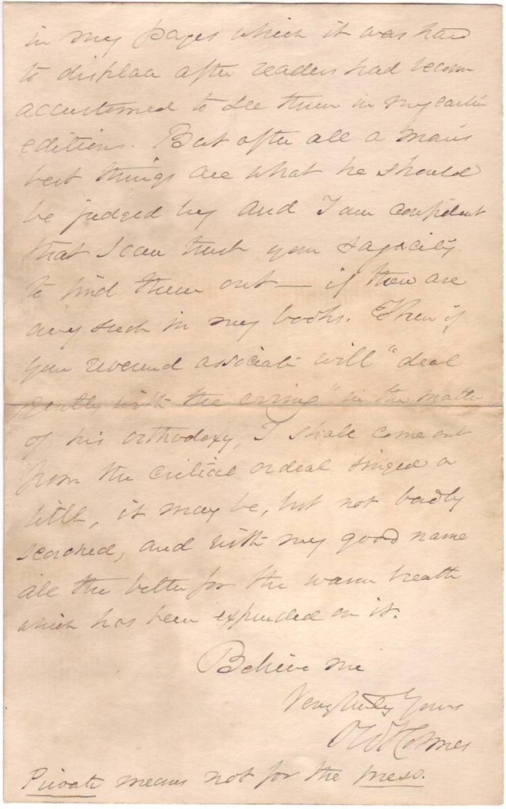"HOLMES, OLIVER WENDELL. Autograph Letter Signed, ""OWHolmes,"" to ""My dear Mrs. Smith,"""