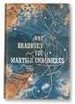 BRADBURY, RAY. The Martian Chronicles.