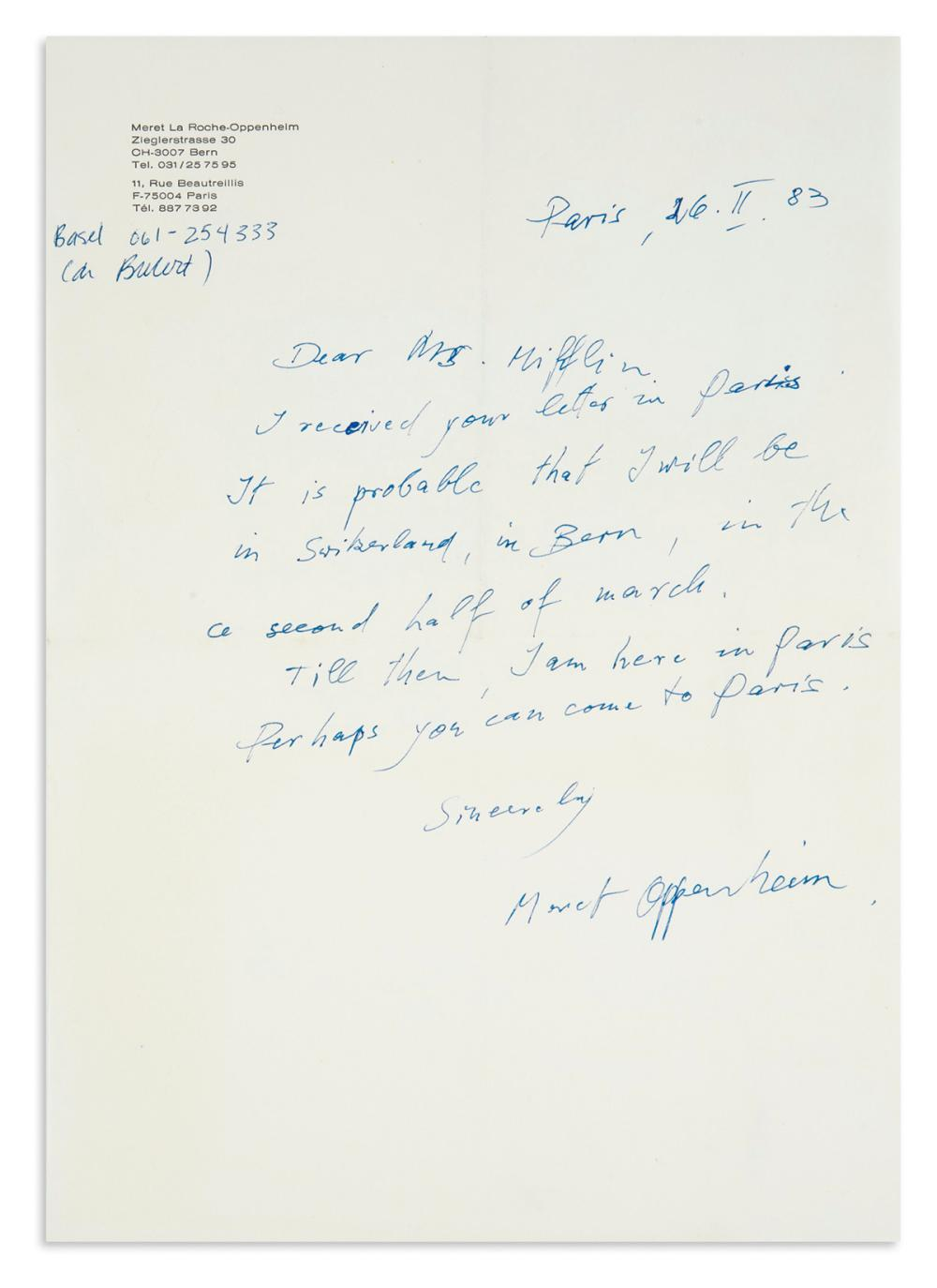 "OPPENHEIM, MÉRET. Group of 3 items: Two Autograph Letters Signed, ""Meret Oppenheim"" or ""Meret"" * Ink drawing, unsigned."
