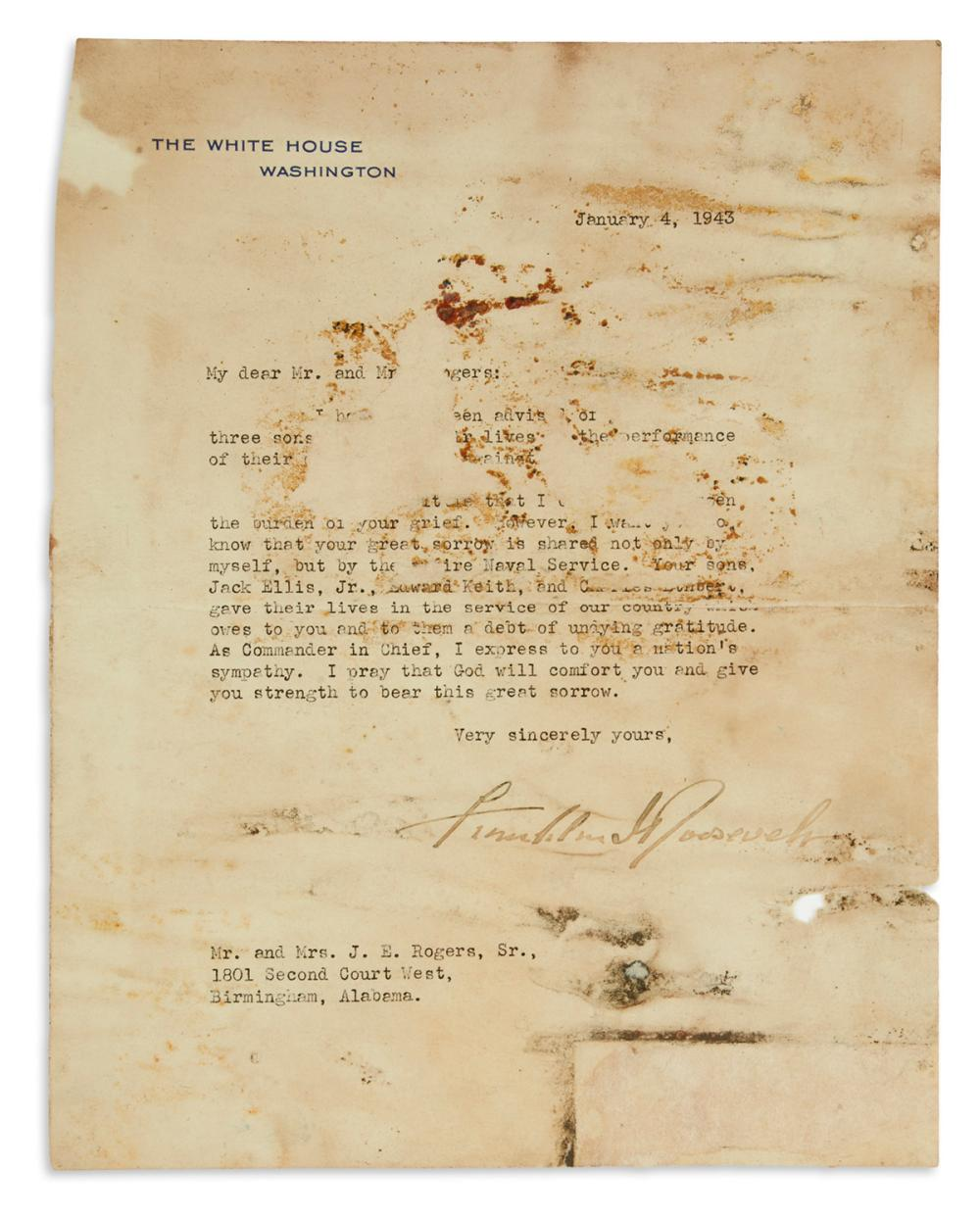 ROOSEVELT, FRANKLIN D. Typed Letter Signed, as President, to Mr. and Mrs. J.E. Rogers, expressing sympathy for the deaths of their thre