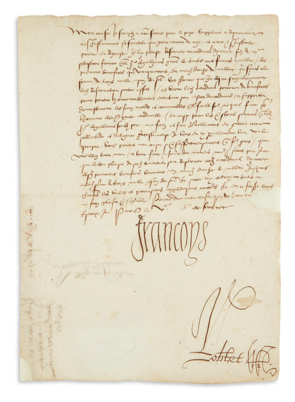 "FRANCIS I; KING OF FRANCE. Letter Signed, ""Francoys,"" to the Duke of Urbino, in French,"
