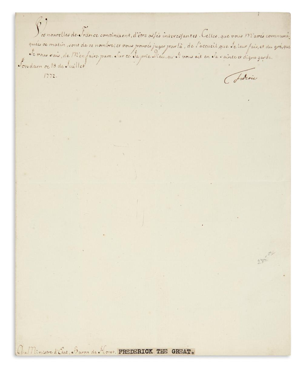 "FRIEDRICH II; KING OF PRUSSIA. Letter Signed, ""Frederic,"" to the Minister of State Baron Von der Horst, in French,"