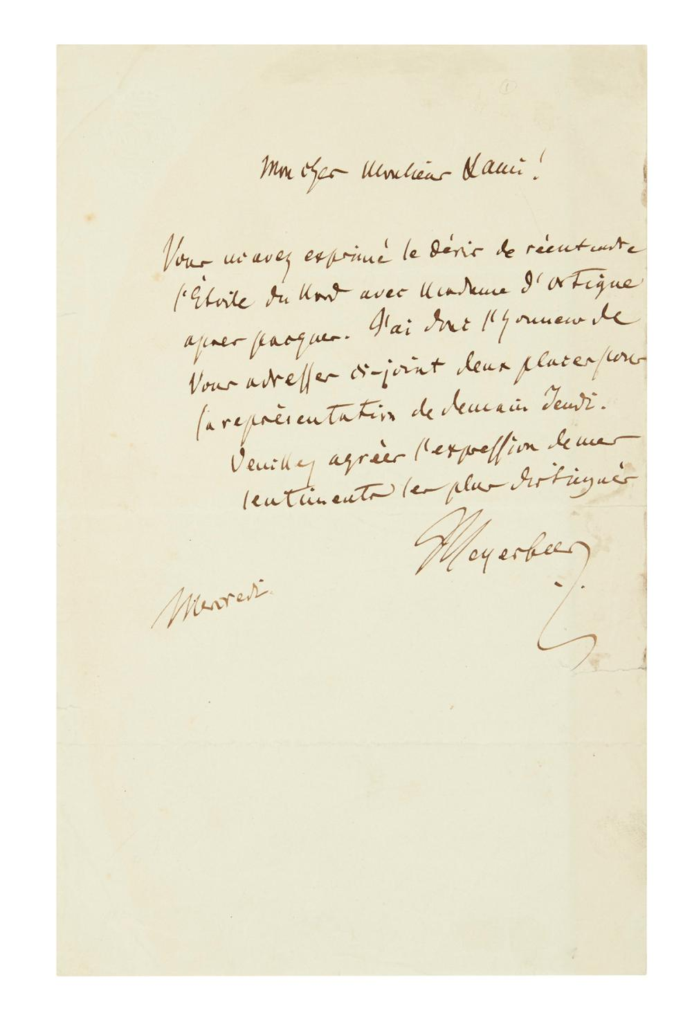 "MEYERBEER, GIACOMO. Autograph Letter Signed, ""Meyerbeer,"" to ""My dear Mister Lanis[?], in French,"