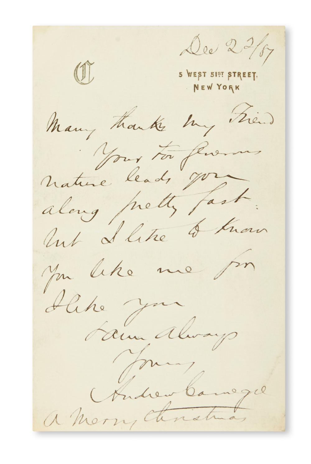 "(BUSINESS.) CARNEGIE, ANDREW. Autograph Letter Signed, to an unnamed recipient (""my Friend""):"