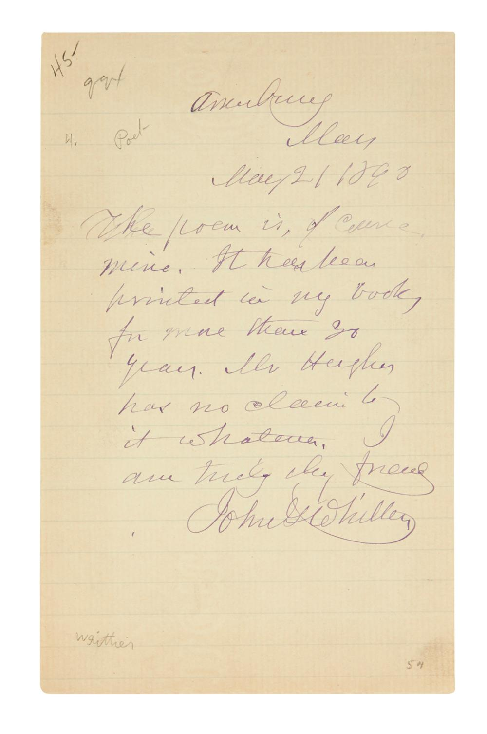 "WHITTIER, JOHN GREENLEAF. Three items, each Signed, ""JohnGWhittier"": Two Autograph Letters * Signature, on a slip of paper."